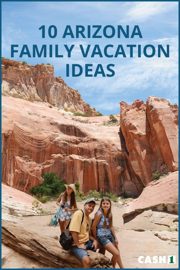 Planning your Arizona family vacation? Here's a list of various Arizona family vacation spots that you might want to add on to your bucket list.