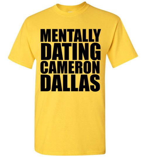 Mentally Dating Cameron Dallas