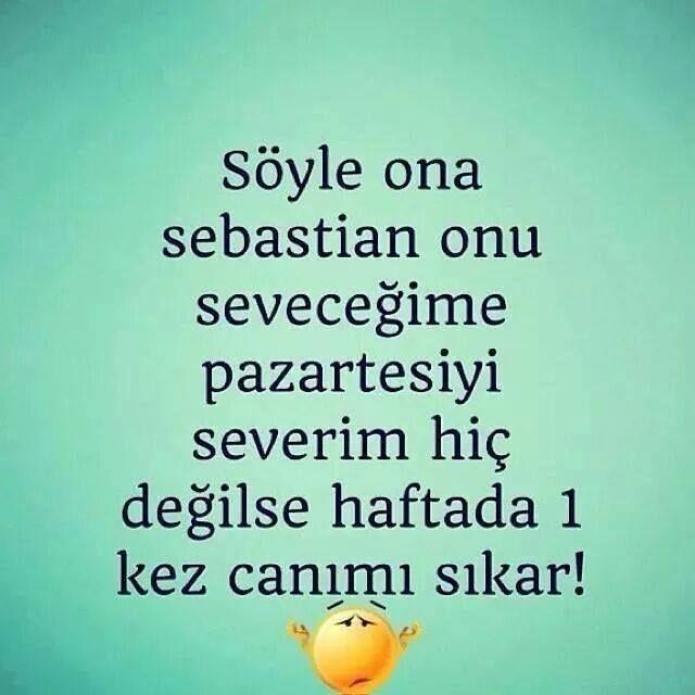 S. Bysn 》 Sebastian sözleri