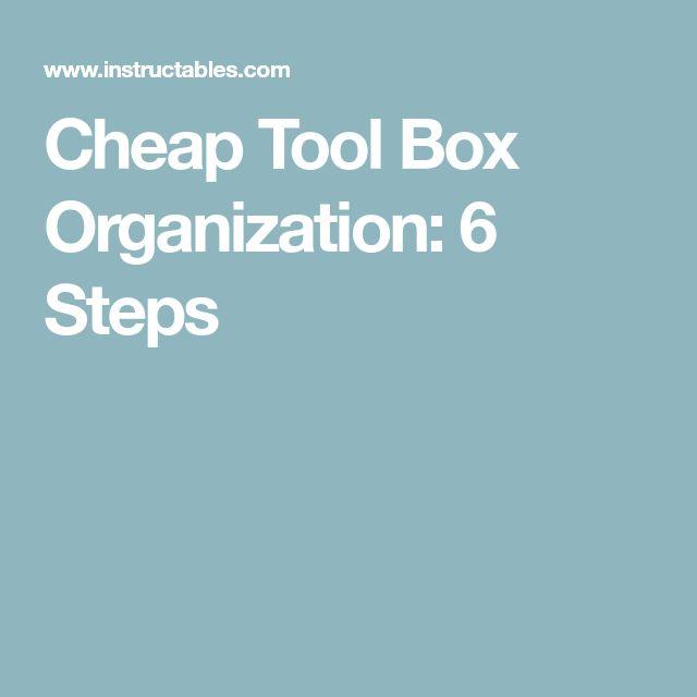 Cheap Tool Box Organization: 6 Steps