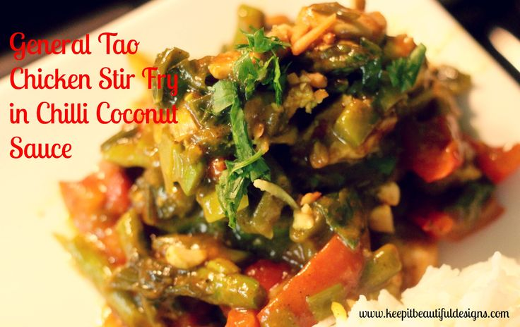 General Toa Chicken Stirf Fry in Chilli Cocount Sauce