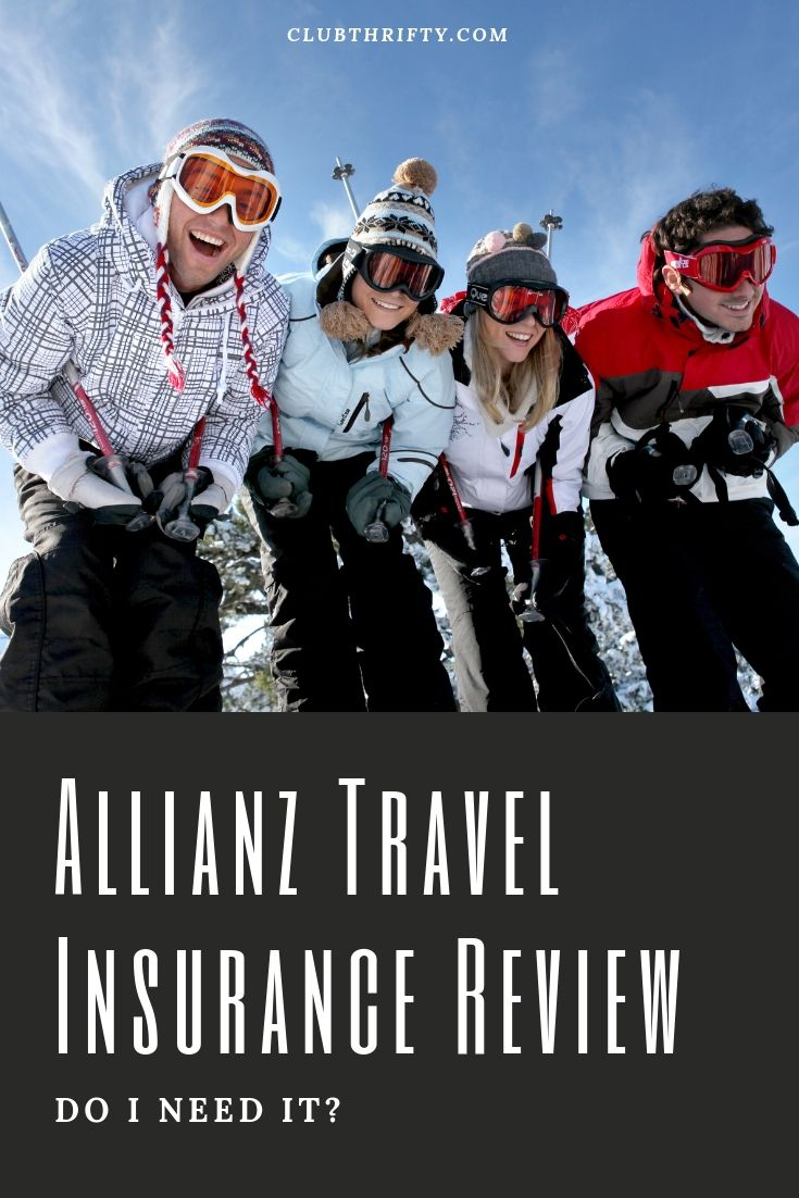 Allianz Travel Insurance Review 2020 Do I Need It Travel