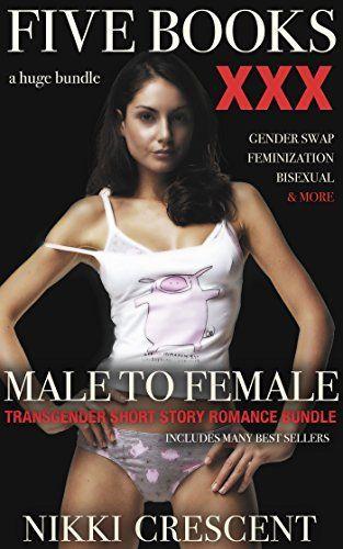 MALE TO FEMALE: A TRANSGENDER MEGA BUNDLE by Nikki Crescent