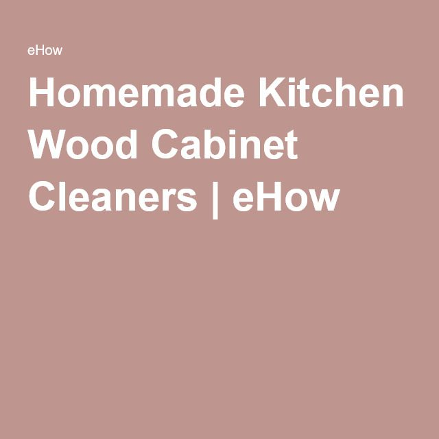 17 Best ideas about Wood Cabinet Cleaner on Pinterest | Cleaning ...