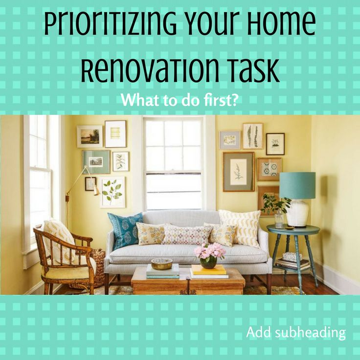 If you bought a fixer upper or you've let your home improvements slide then your list may have gotten really long. It's smart to prioritize your to-do list to make sure your doing the most important first.