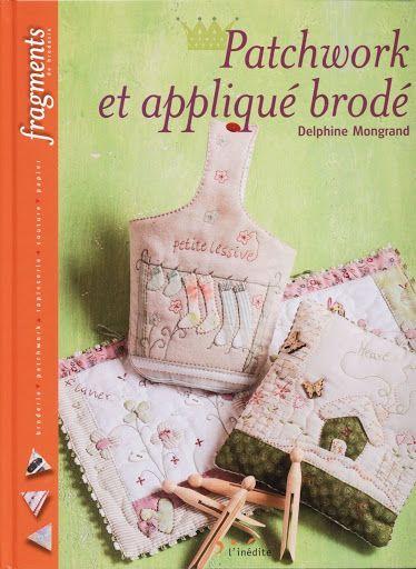 Patchwork et appliqué brodé - esperança martinez castillon - Picasa Albums Web
