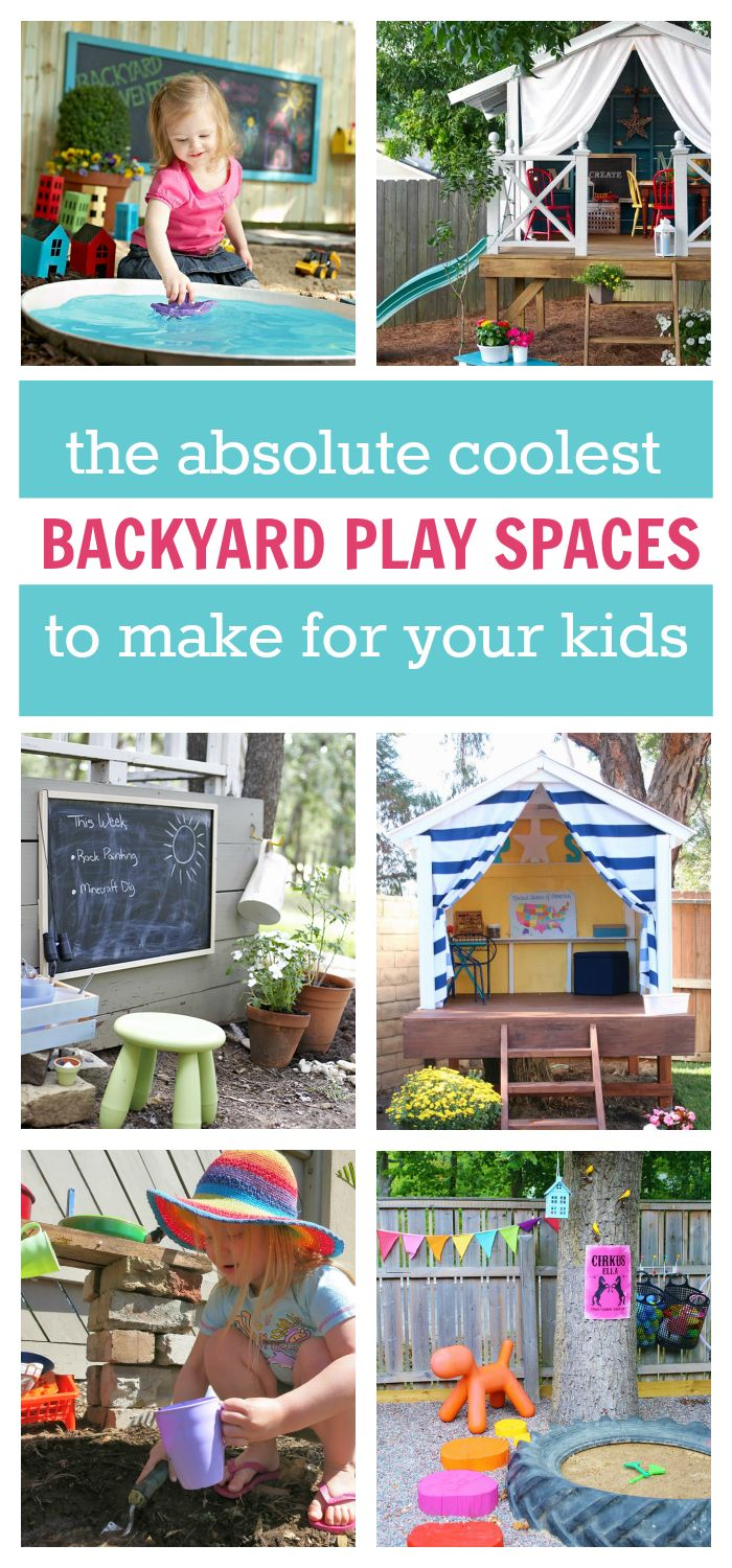 Coolest backyard play spaces to make for your kids