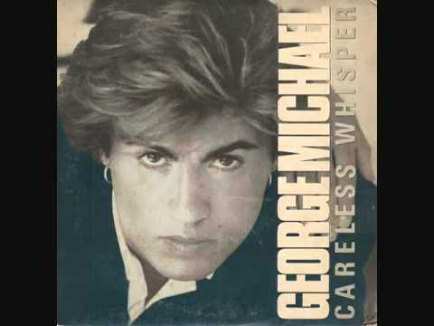 George Michael - Careless Whisper (1984).  Yeah it's the Sexy Sax Man song, but I like the original even more