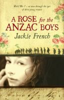 Ages 14+. In 1915 Midge Macpherson is at school in England, having been sent there from New Zealand after her father's death. Her brothers are both serving in the war; her younger brother was last heard of at the Gallipoli campaign earlier that year. Keen to 'do their bit' for the war effort, Midge, Ethel and Anne, start up a canteen behind the front in France. As the war progresses, the girls start to see the consequences of the 'noble cause' they're supporting.