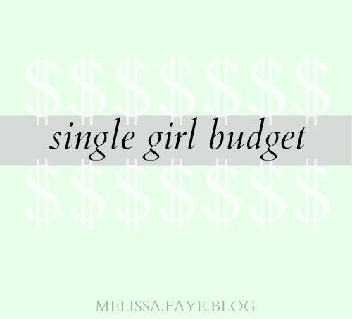 Melissa Faye: SINGLE GIRL BUDGET
