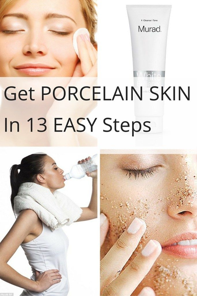 how to get a porcelain skin