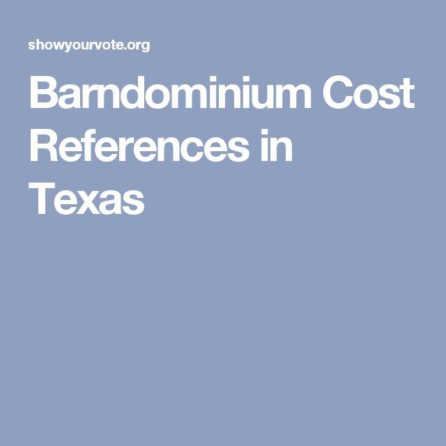 Barndominium Cost References in Texas