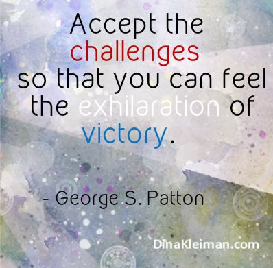 #Accept the #challenges so that you can feel the exhilaration of #victory  #quote #quotes #quoteoftheday