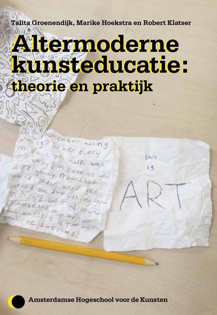 project Altermoderne Kunsteducatie - Lectoraat Kunsteducatie - Amsterdamse Hogeschool voor de Kunsten - AHK