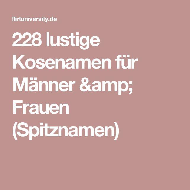 228 lustige Kosenamen für Männer & Frauen (Spitznamen)