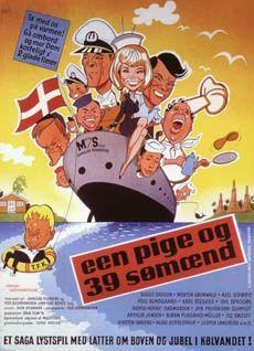 Èn pige og 39 sømænd (1965) Hun bliver ansat på et skib som telegrafist. Ene kvinde.