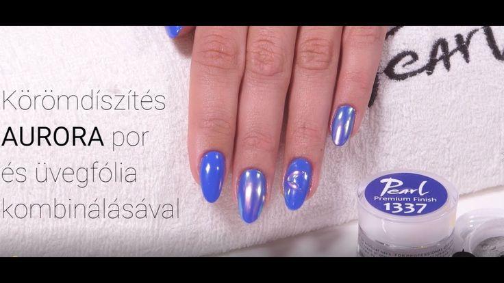 Körömdíszítés AURORA por és üvegfólia kombinálásával Nailart with Aurora pigment powder and glass foils. #pearlnails #nailart #naildesign #auroranails #csakapearlnails #ilovepearlnails