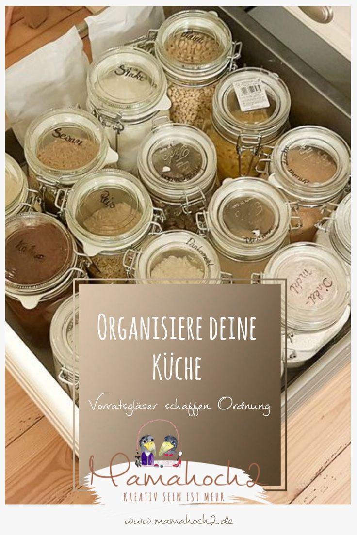 Organisiere deine Küche – von Aufbewahrung in Gläsern und Plastikvermeidung