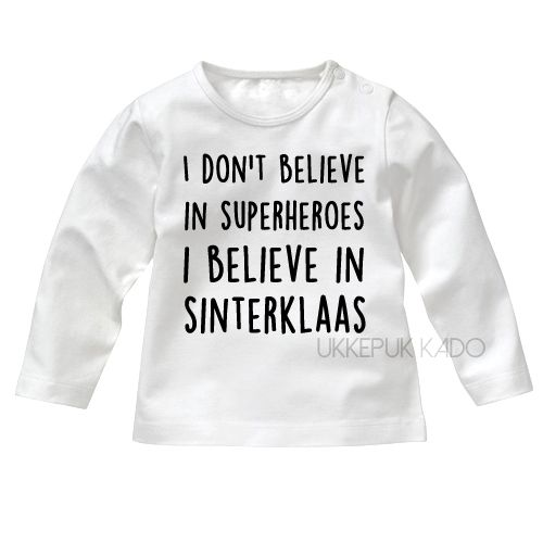 Sinterklaas shirt - I believe in Sinterklaas