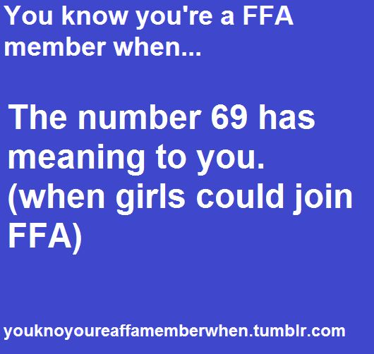 Before 1969, the only girls allowed in FFA were the sweethearts. And there was only one FFA sweetheart per school