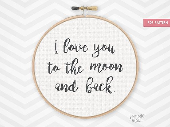 I LOVE YOU to the MOON and Back counted cross stitch pattern, easy beginner saying quote, xstitch word, baby boy nursery home decor gift pdf