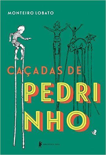 Caçadas de Pedrinho - 9788525060891 - Livros na Amazon Brasil