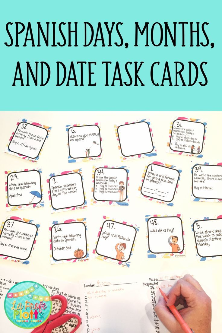 This Spanish Days Months And Dates Task Card Set Has 48 Different Cards To Get Your Students Up And Moving While Gett Task Cards Learn Spanish Online Spanish [ 1104 x 736 Pixel ]