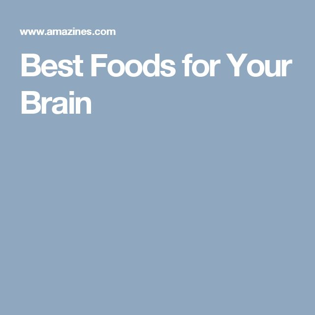 Best Foods for Your Brain