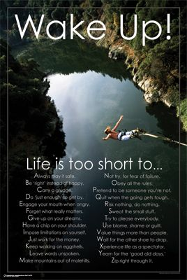 WAKE UP! (Life is too short) Inspirational Motivational Poster - Bungee Jumping - available at www.sportsposterwarehouse.com