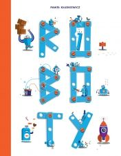 Roboty - Ryms - kwartalnik o książkach dla dzieci i młodzieży