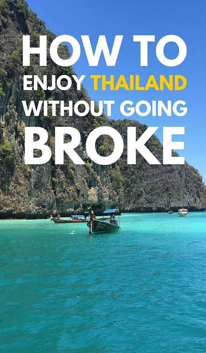 Thailand on a budget: How To Enjoy Thailand Without Going Broke