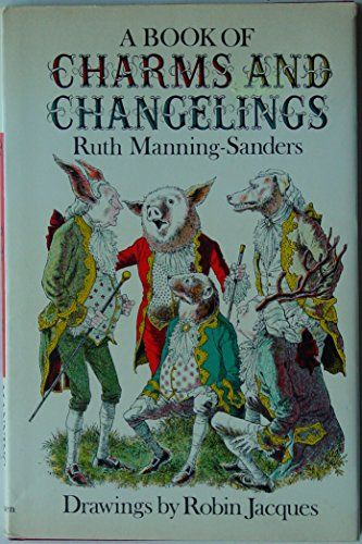 A Book of Charms and Changelings by Ruth Manning-Sanders http://www.amazon.co.uk/dp/0416195806/ref=cm_sw_r_pi_dp_U-Esvb0ZREJF7