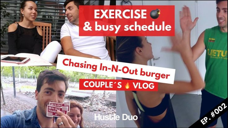 EXERCISE and BUSY schedule | Chasing IN-N-OUT BURGER | HUSTLE VLOG 002 by Hustle Duo. The ups and downs of one married couple  Zurich, Switzerland