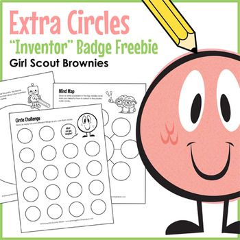 Girl Scout Brownies - Inventor badge - *FREE* Brownies warm up their inventor's minds, map their ideas, and draw their inventions with this free set of extra circle sheets designed to complement Brownie Inventor badge - Steps 1, 4 & 5.
