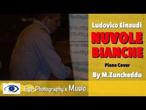 Ludovico Einaudi - Nuvole Bianche (Michele Zuncheddu)