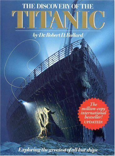 10 Facts About Robert Ballard: 17 Best Images About Titanic Photos On Pinterest