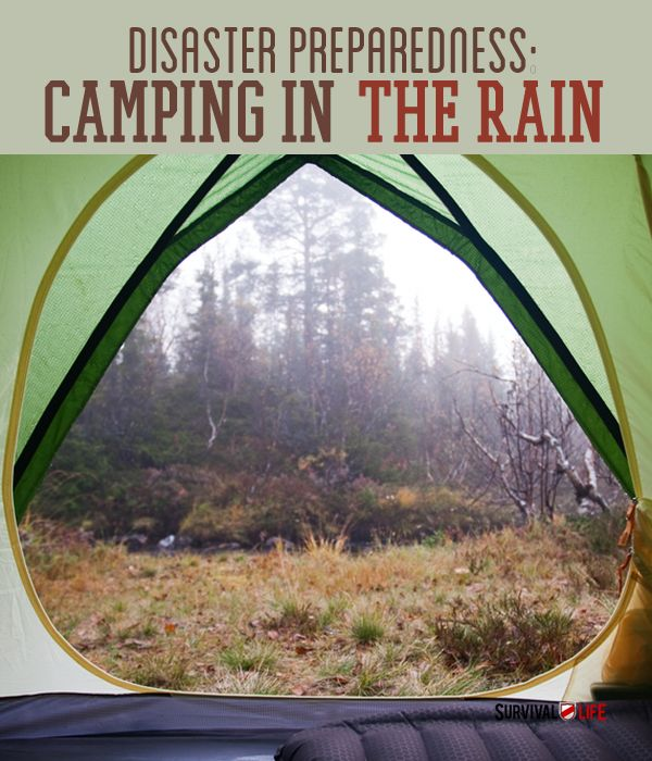 Disaster Preparedness | Camping In The Rain
