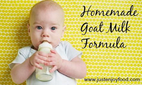 Homemade Goat Milk Formula Recipe. I believe we all agree that breast is best when it comes to feeding infants. But that's not always possible for all mom's. This recipe for Goat Milk Formula will take away the stress and give you a whole-food nutritious way to feed your baby and be able to avoid the GMO laden conventional powdered formulas from the store. Plus, you can make it for a fraction of the cost! --From Just Enjoy Food