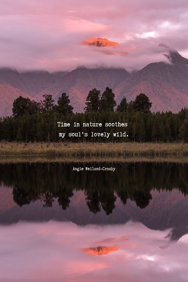 Time For Nature Nature Lover Quotes Nature Quotes Inspirational Nature Photography Quotes