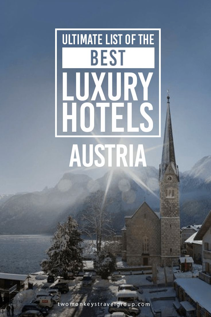 Ultimate List of The Best Luxury Hotels in Austria This article compiled the Best Luxury Hotels in Austria – Best Luxury Hotels in Vienna, Best Luxury Hotels in Salzburg, Best Luxury Hotels in Innsbruck, Best Luxury Hotels in Linz, Best Luxury Hotels in Hallstatt, and Best Luxury Hotels in Graz.