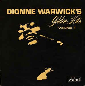 Dionne Warwick Dionne Warwick S Golden Hits Volume 1 Vinyl Lp At Discogs Golden Hits Used Vinyl Records Dionne Warwick