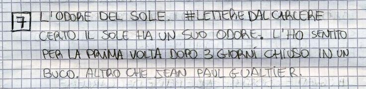 #LETTEREDALCARCERE #PAKKIANO N. 07 - L'ODORE DEL SOLE Lettera scritta dalla cella numero 22 del Penitenziario Santa Bona di Treviso