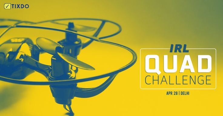 Build the best #QuadCopter to take home prizes worth INR 2 Lakh #RegisterNow