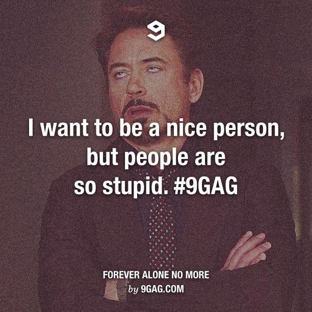 stupid ppl