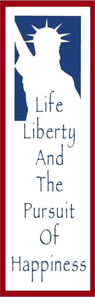 Life Liberty And The Pursuit Of Happiness Quote Glamorous Life Liberty And The Pursuit Of Happiness  Let Freedom Ring