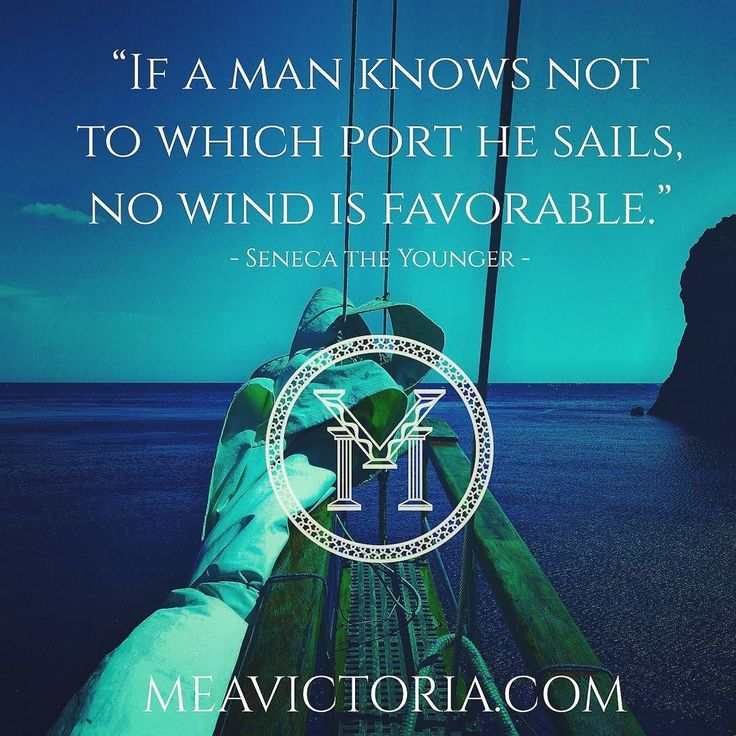 """""""IF A MAN KNOWS NOT TO WHICH PORT HE SAILS NO WIND IS FAVORABLE."""" - Seneca the Younger - . . #stoicism #renaissance #grecoroman #meavictoria #VERITAS #innerstrength #borntowin #stateofmind #globalcitizen #worldcitizen"""