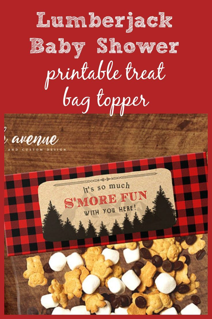 Party favor treat bag topper that is printable at home! for a Lumberjack baby shower or camping themed birthday party. S'mores mix is such a good idea with mini marshmallows, mini chocolate chips, and teddy grahams. Adorable! #printable #etsy #affilitate
