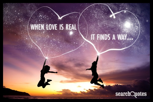Love Finds A Way Quotes: If Two People Are Really In Love They Will Be Willing To