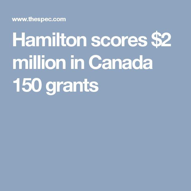 Hamilton scores $2 million in Canada 150 grants