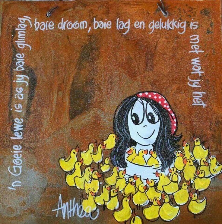 ń Goeie lewe is... #Afrikaans - deur Anthea Art __[AntheaKlopper/FB] #LifeQuotes #Life=
